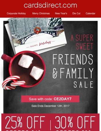 A Super Sweet Deal for Friends & Family! 2-Day Flash Sale