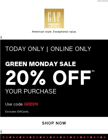 PSA: please claim code GREEN for 20% off.