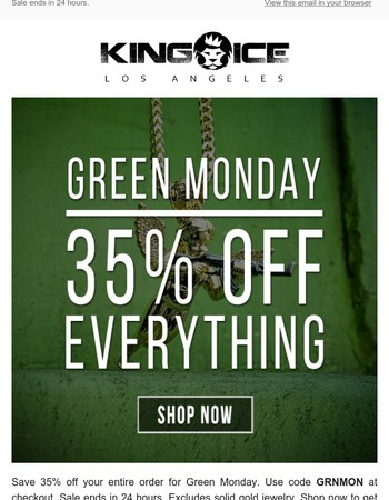 Email exclusive: 35% off for Green Monday