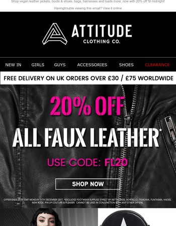 Get 20% OFF All Faux Leather: Clothing, Footwear & Accessories - Today Only!