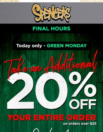 Extra 20% off - hold the pickles.