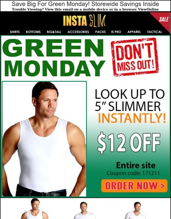 Save Big For Green Monday! Storewide Savings Inside