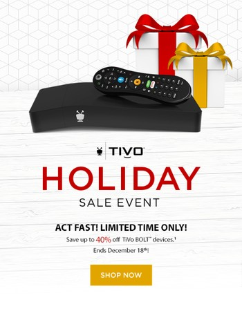 Shhh…For a limited time only, save 20% on the brand new TiVo BOLT VOX!