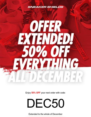 50% OFF Everything All December!