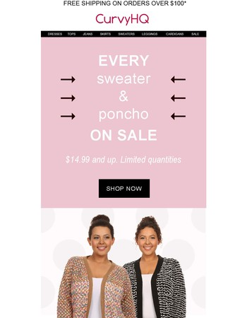 Every Sweater and poncho on sale!