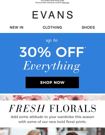 Up to 30% off EVERYTHING + top new arrivals