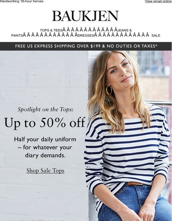 Up to 50% off tops, don't miss these!