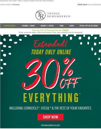 Extended 1 Day Only! 30% Off Everything