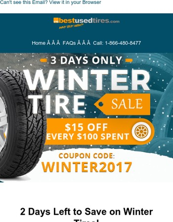 ❄❄ 2 Days Left to Save on Winter Tires! Coupon Code Inside.