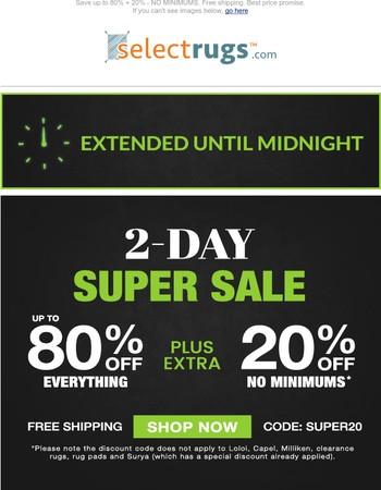 Bonus Day! SUPER SALE extended until midnight.