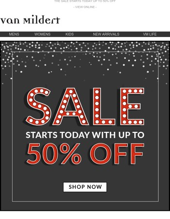 Sale Starts Now - Up To 50% Off