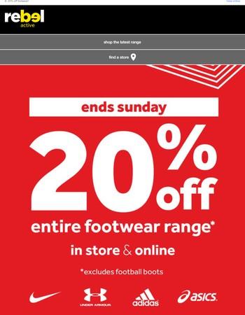 20% off footwear - instore & online!