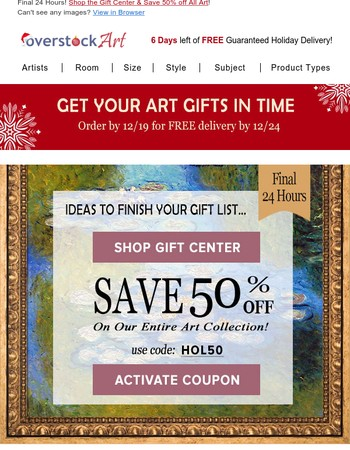24 Hours Left! Ideas to Finish Your Gift List  50% Off!