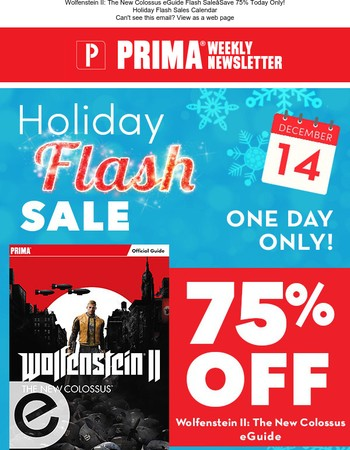 Today only–Take 75% off the Wolfenstein II eGuide during our Holiday Flash Sales!