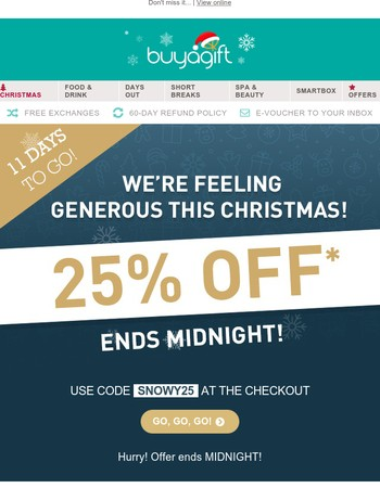 ENDS MIDNIGHT! 25% off your Christmas shop...