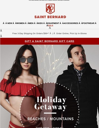 Holiday Getaway...Beaches or Mountains? Plus, Holiday Savings Inside!
