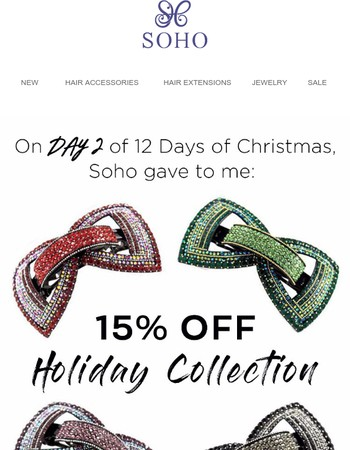 On the SECOND Day of Christmas, SOHO Gave to Me...