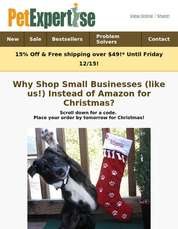 15% Off Ends Fri! We Need Your Help! Why shop at Pet Expertise instead of Amazon