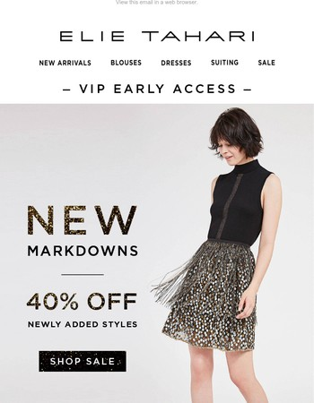 VIP Early Access: New Markdowns 40% Off