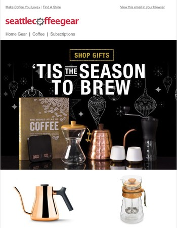 We brewed up some gift ideas for you!