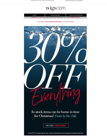 30% OFF | Last Chance to $ave on Everything!