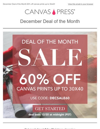 Only 2 days left to guarantee Christmas delivery. 60% off canvas prints!