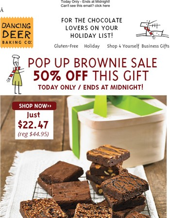It's a Pop Up Brownie Sale - 50% Off our Brownie Sampler