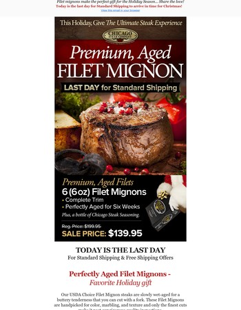 Last Day: to arrive by Christmas and Filet Mignons on Sale
