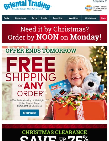 Free Shipping on ANY Order Ends Tomorrow + Order by NOON on Monday for Delivery by Christmas