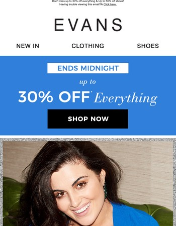 Up to 30% off ends TONIGHT + Get ready for NYE