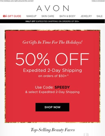 50% Off Express Shipping! Get Your Gifts In Time!
