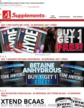 New BOGO Deals Added Today! Very Limited Quantities!