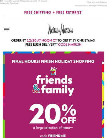 20% off ends tonight! Friends & Family finale