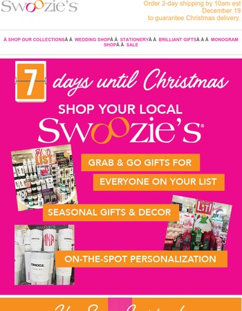 Personalized Gifts + Free Wrapping at your local Swoozie's