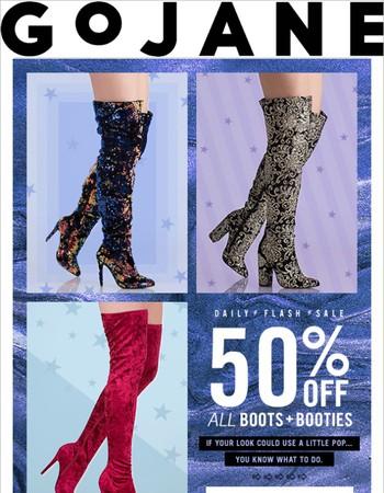 Bootie Pop: 50% Off Boots + Booties!
