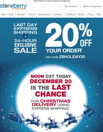 Last Chance For Christmas Delivery 20 Off