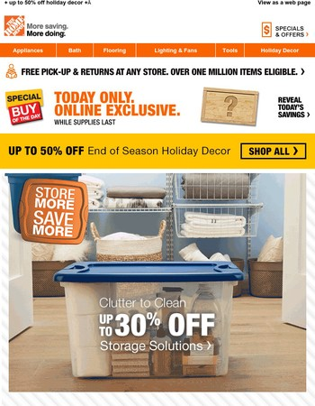 Storage Solutions Starting at $2.88. Tidy Up the Holiday Clutter