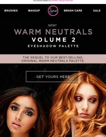 Warm Neutrals Vol. 2 is HERE!