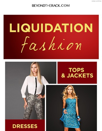 48hr Liquidation! Up to 90% Off Apparel, Outerwear, Accessories, Handbags, Kids & More!