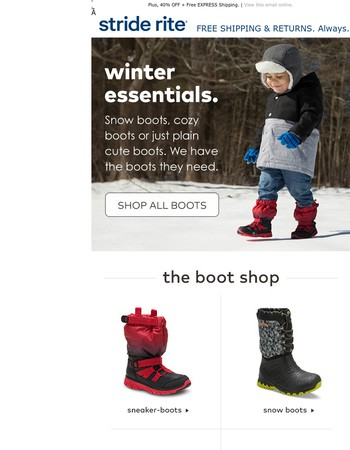 The only boots they'll need this winter.