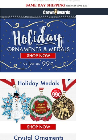 Holiday Ornaments & Medals As Low As 99¢