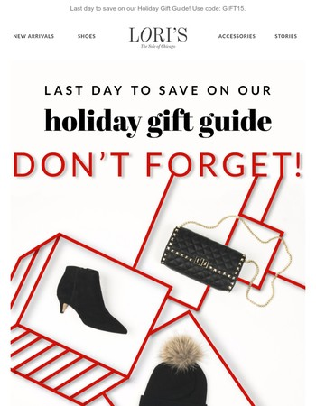 Last chance to save 15% OFF & shop the Holiday Gift Guide!