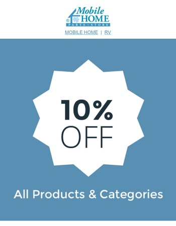 10% OFF Everything Mobile Home - Shop Now!