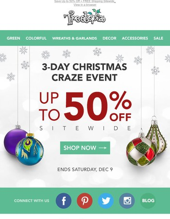3-Day Christmas Craze Event   Up to 50% OFF