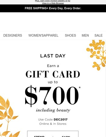 Last day: help yourself to a gift card up to $700
