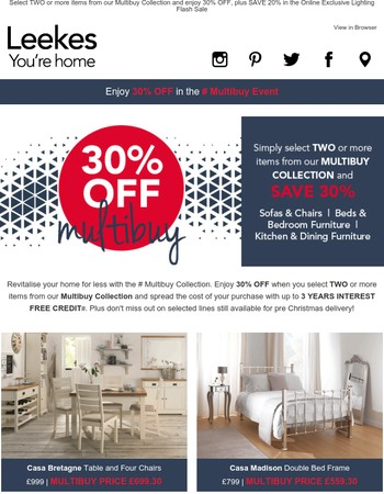 SAVE 30% in the Leekes Multibuy Collection