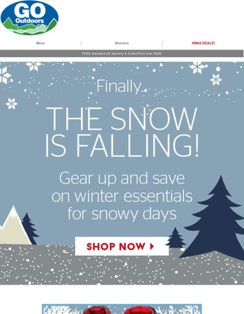 Ready for the snow? Gear up now and save extra 15%