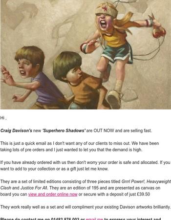 Out now selling fast Craig Davison - new superhero shadows