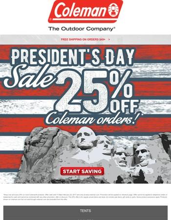 President's Day Weekend Savings - 25% Off