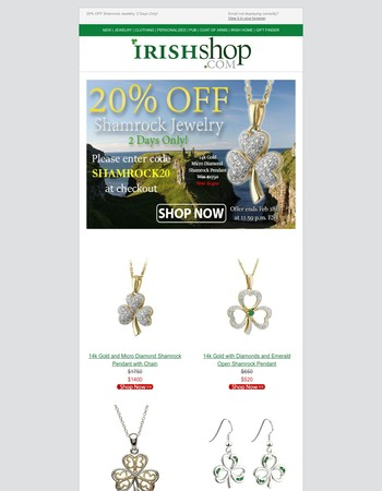 20% OFF Shamrock Irish Jewelry 2 Days Only!